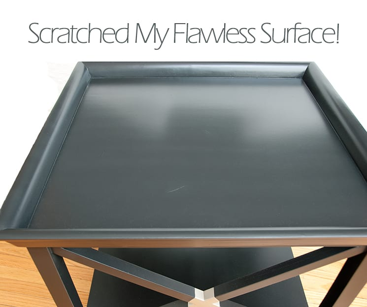 Scratched Table | How Long For Paint To Dry?