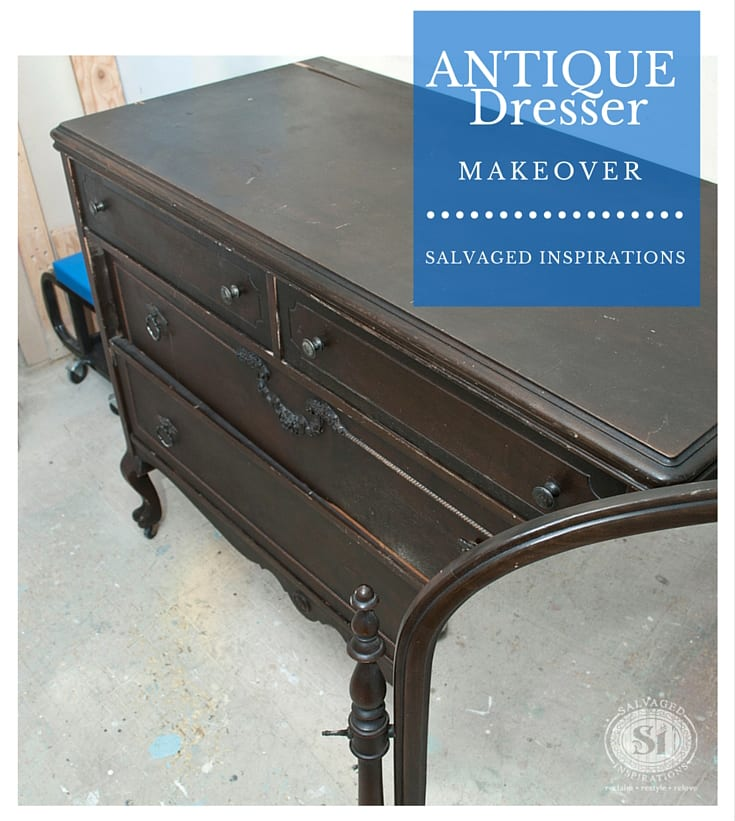 Antique Dresser Makeover1 - Salvaged Inspirations