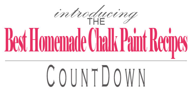 BEST Homemade Chalk Paint Recipes