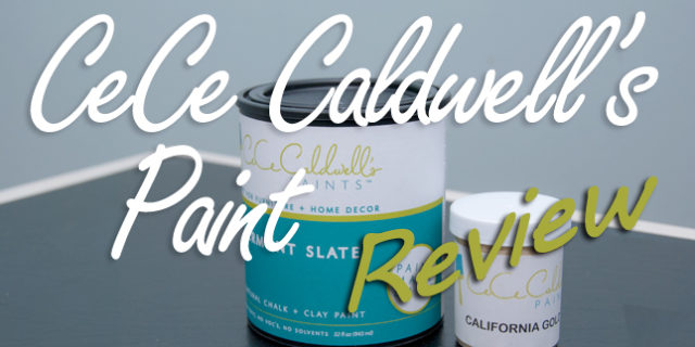 Review – CeCe Caldwells Paint