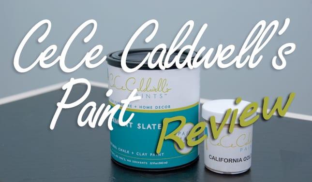 Review – CeCe Caldwells Paint