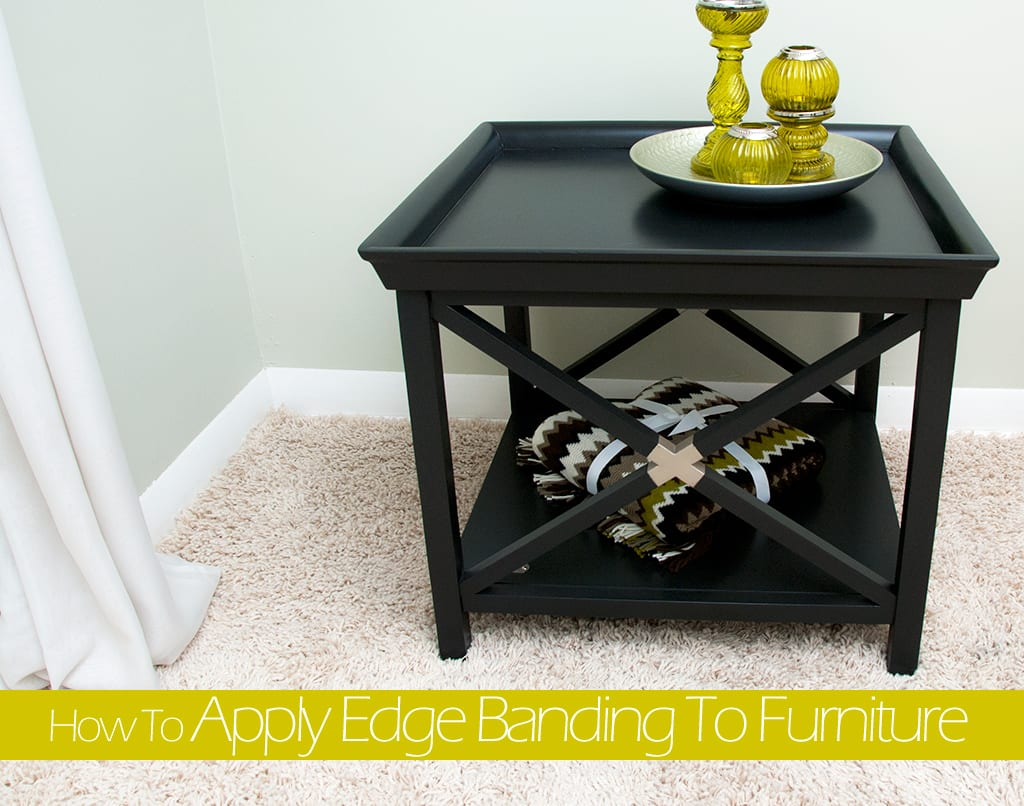 How to Apply Edge Banding to Furniture