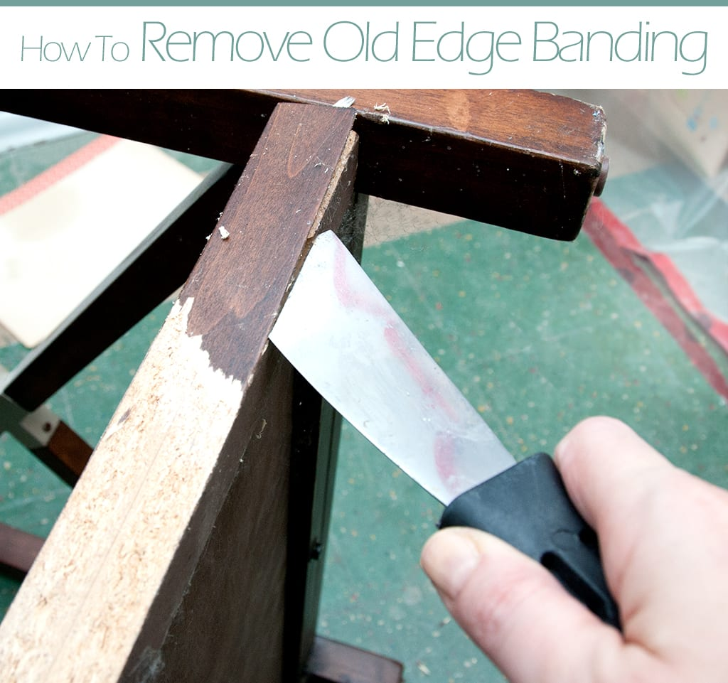 How To Remove Edge Banding