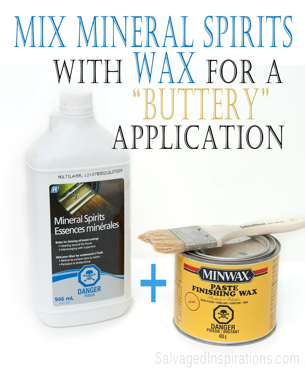 Quick-Tip-Tuesday ~ Mix Mineral Spirits and Wax for That 'Buttery