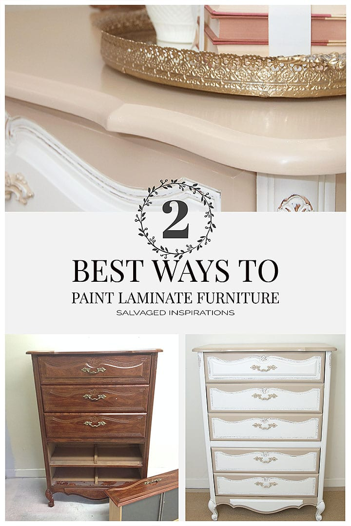 2 Best Ways to Paint Laminate Furniture w Salvaged Inspirations