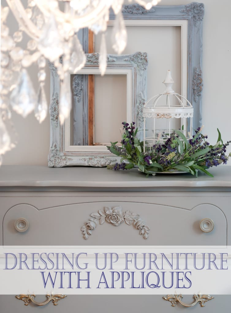 Dressing Up Furniture W Appliques