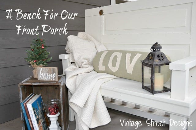 A-Bench-For-Our-Front-Porch-Vintage-Street-Designs
