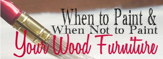 when to paint wood furniture1