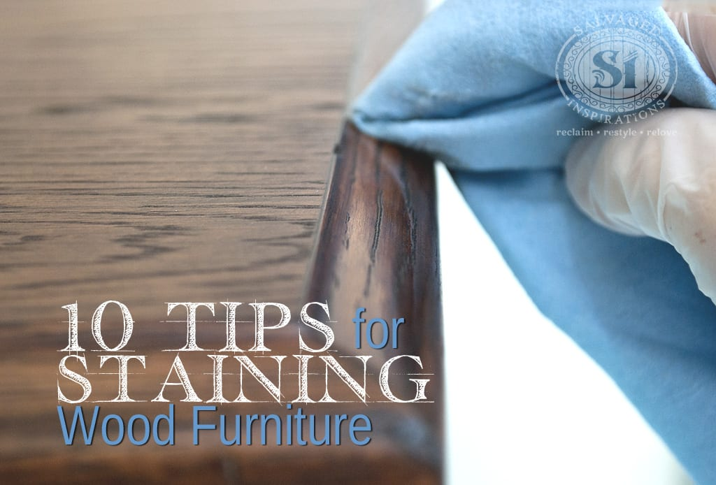 10 tips 4 Staining Wood Furniture
