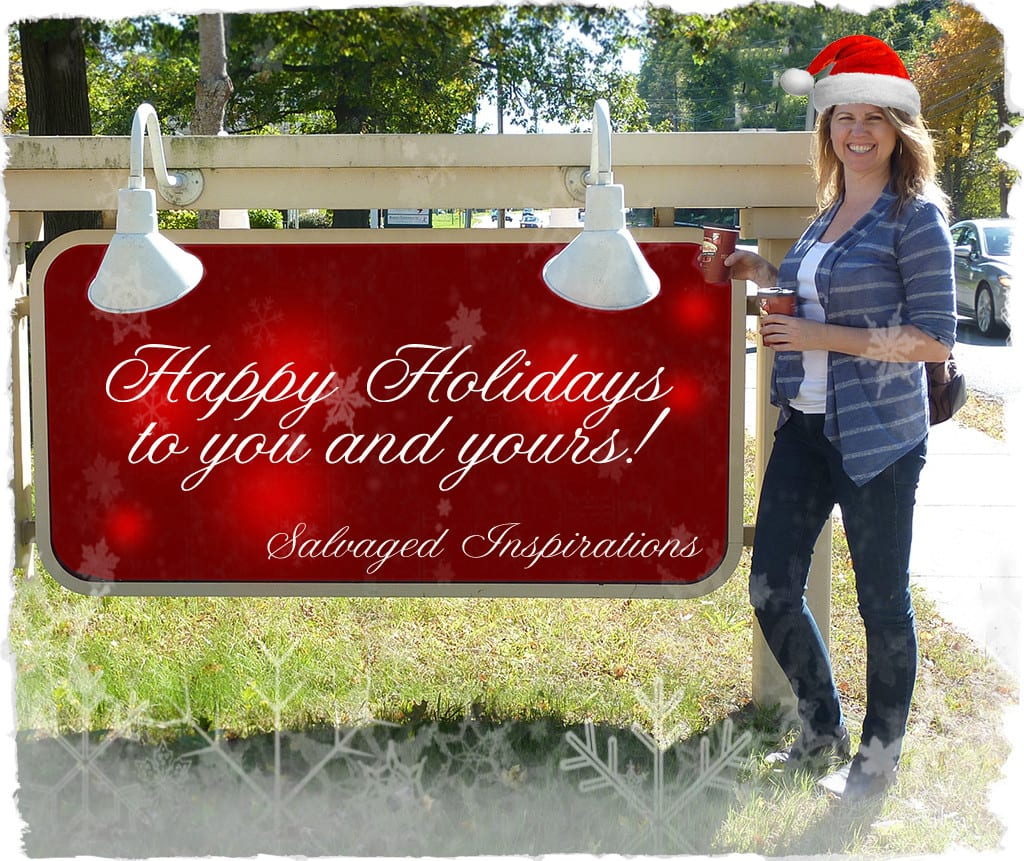 Salvaged Inspirations Happy Holidays 2015