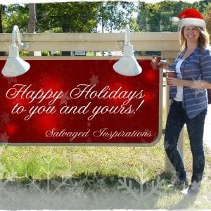 Salvaged Inspirations Happy Holidays 2015