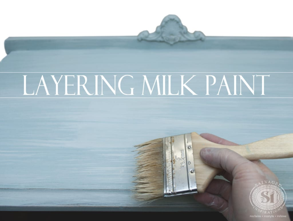 Layering Milk Paint!