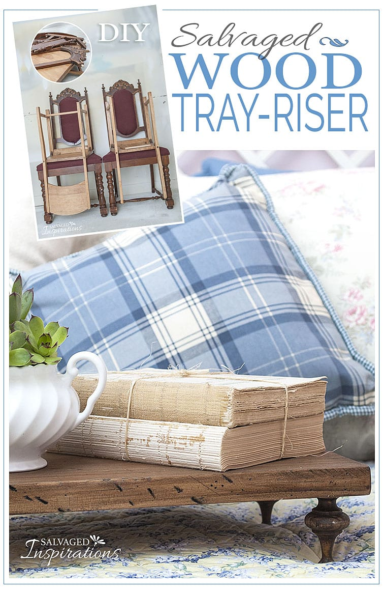 DIY Salvaged Wood Tray-Riser Txt