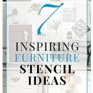 7 Inspiring Furniture Stencil Ideas Round-Up