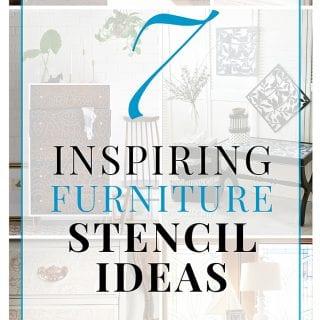 7 Inspiring Furniture Stencil Ideas Round-Up
