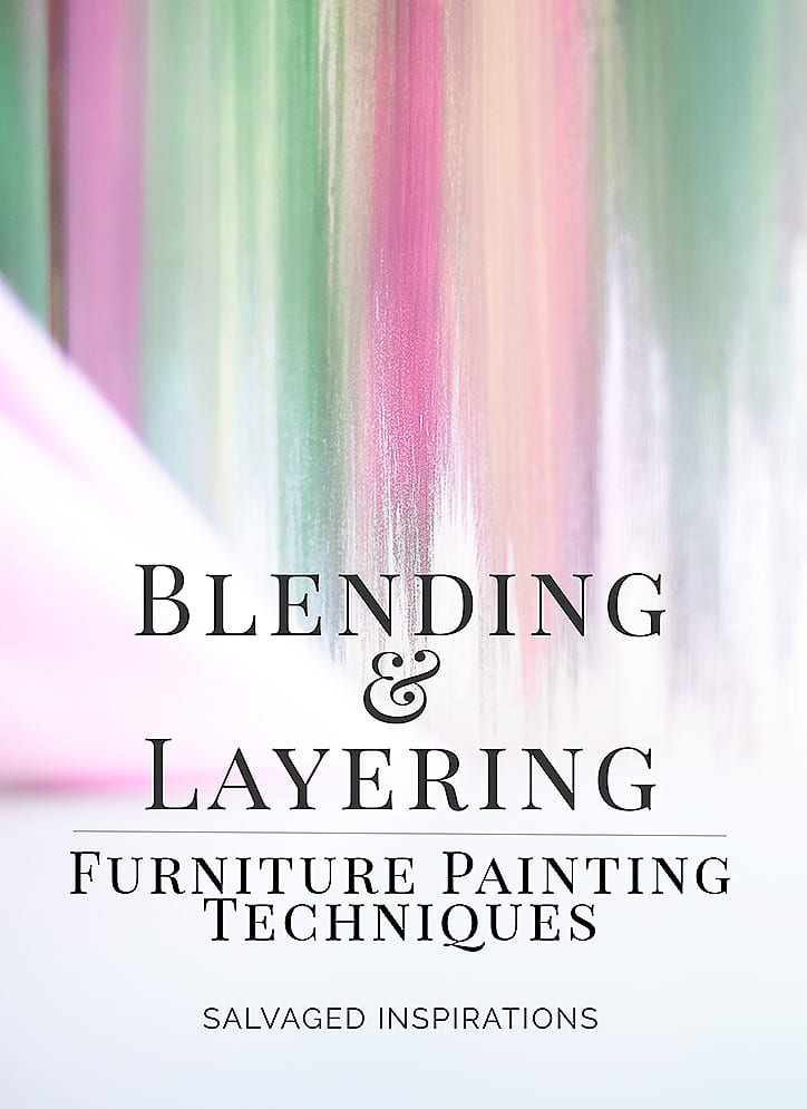 Furniture Painting Techniques - Blending and Layering
