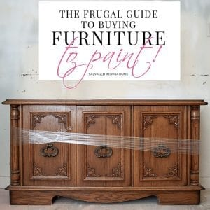 The Frugal Guide to Buying Furniture… To Paint!