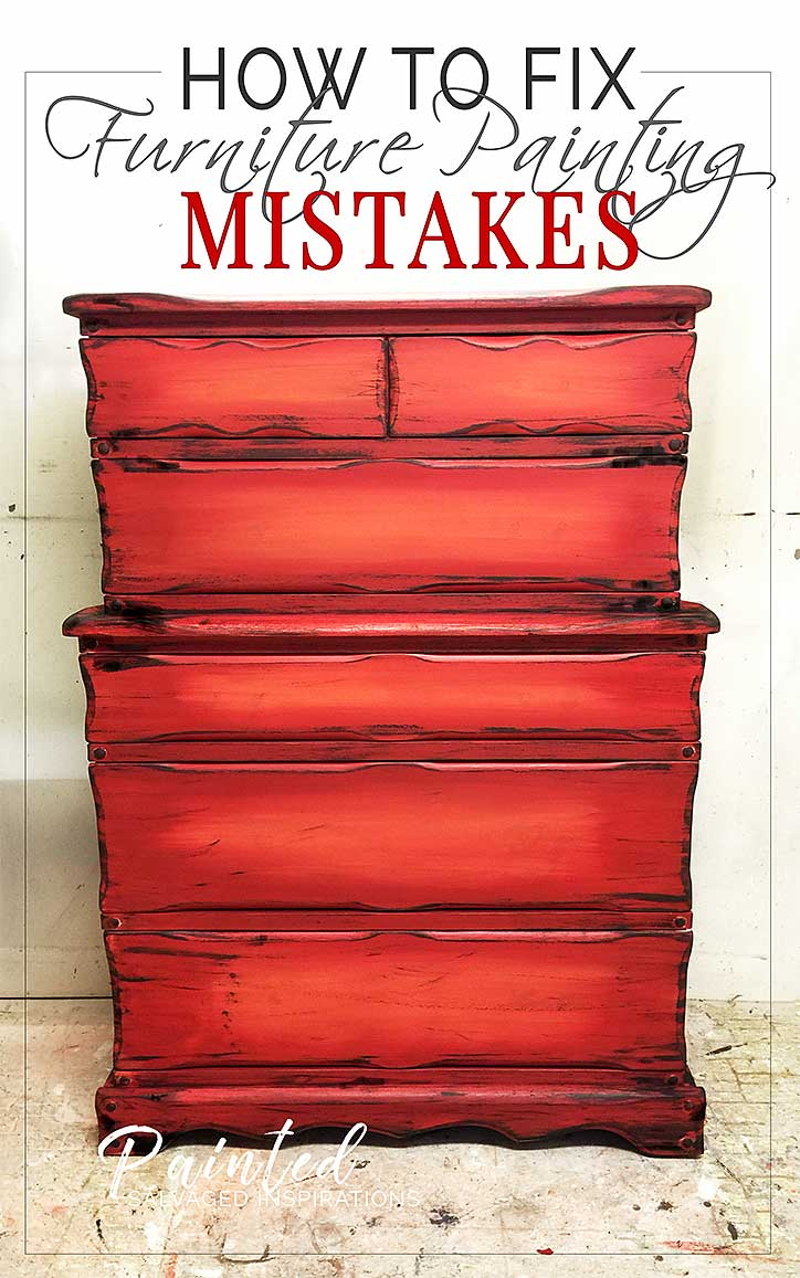 How To Fix Furniture Painting Mistakes w Salvaged Inspirations
