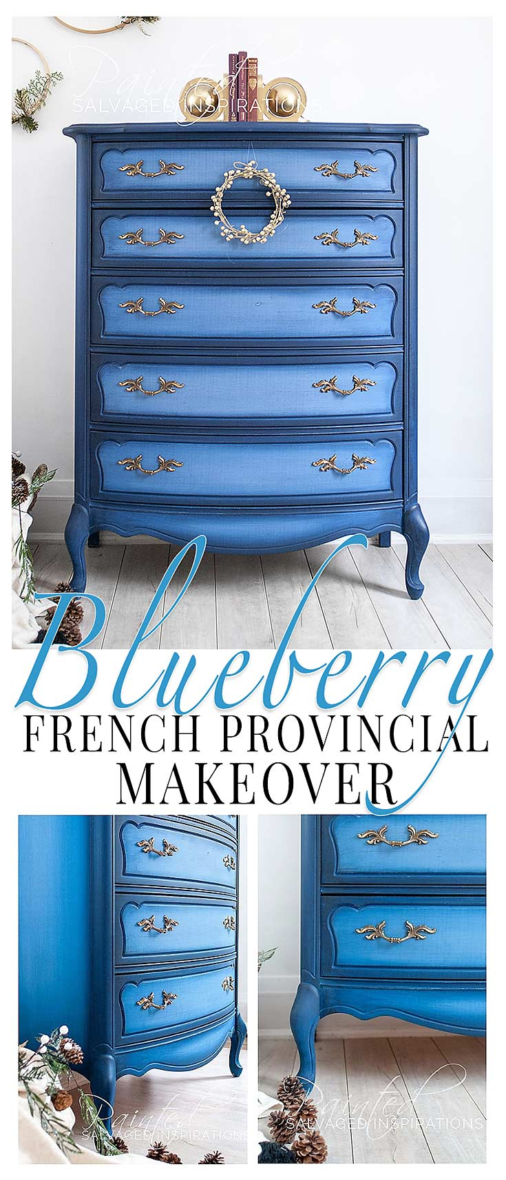 Blueberry French Provincial Makeover