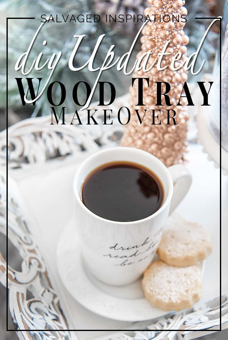 DIY Updated Wood Tray Makeover