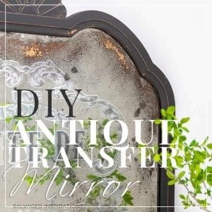 DIY Antiqued Prima Transfer Mirror