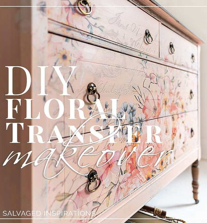 DIY Floral Transfer Furniture Makeover