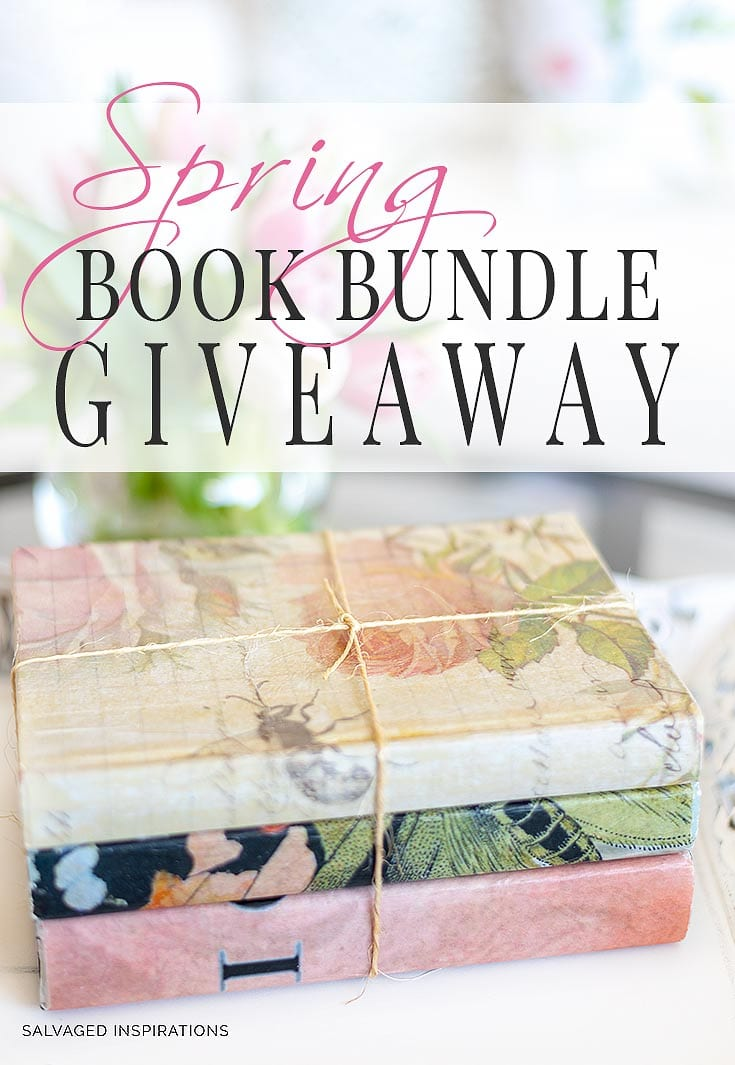 Spring Book Bundle Giveaway - Salvaged Inspirations