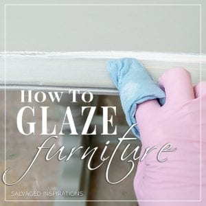 How To Glaze Furniture