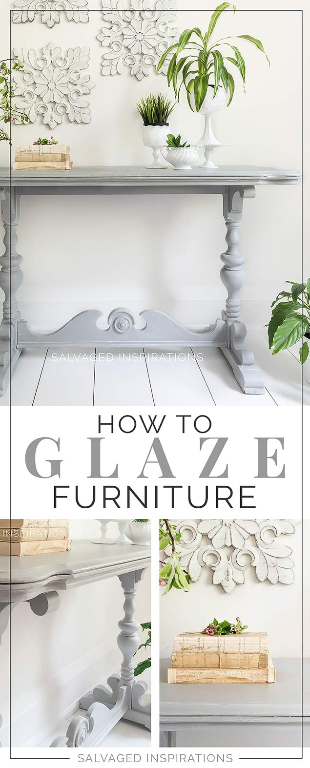 How To Glaze Furniture Salvaged Inspirations