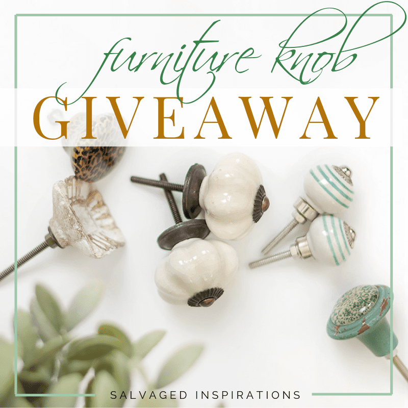 Furniture Knob Giveaway Salvaged Inspirations