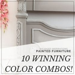 PAINTED FURNITURE _ 10 Winning Color Combos