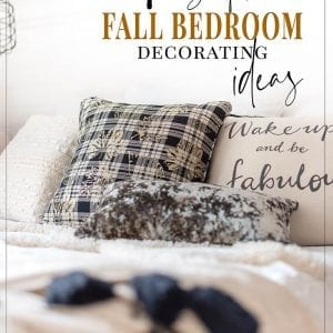 7 Simple Fall Bedrom Decor Ideas Salvaged INspirations