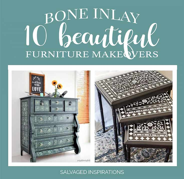 Bone Inlay Painted Furniture _ 10 Inspiring Makeovers I