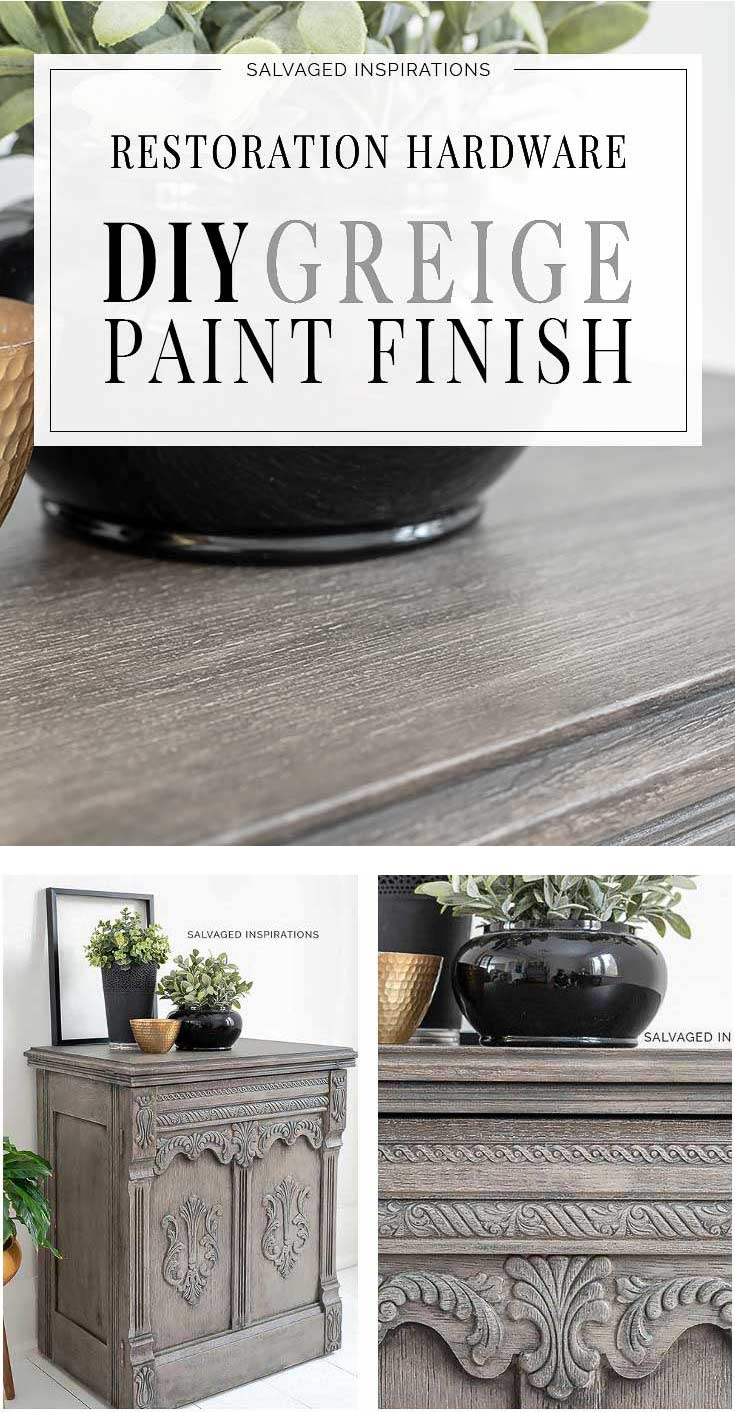 DIY Restoration Hardware Greige Paint Finish Tutorial