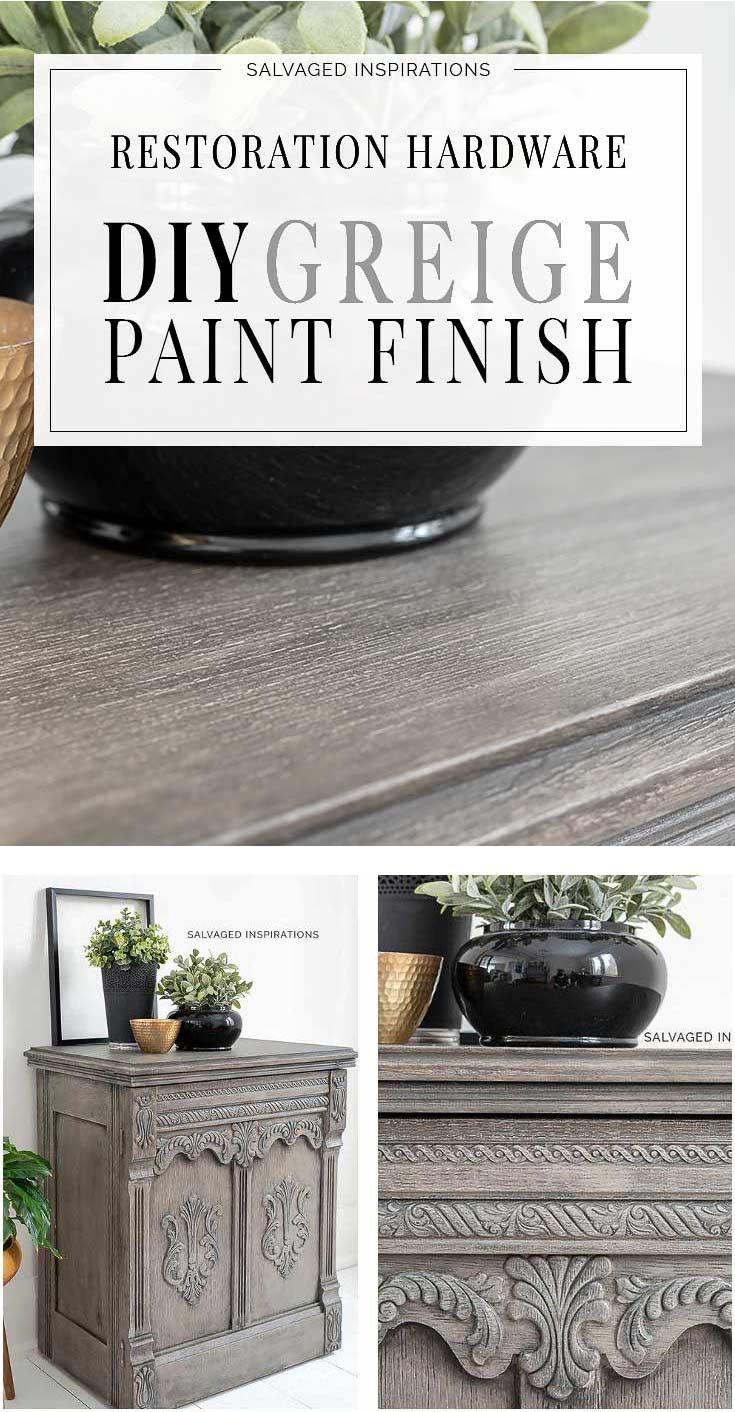 DIY Restoration Hardware Greige Paint Finish Tutorial