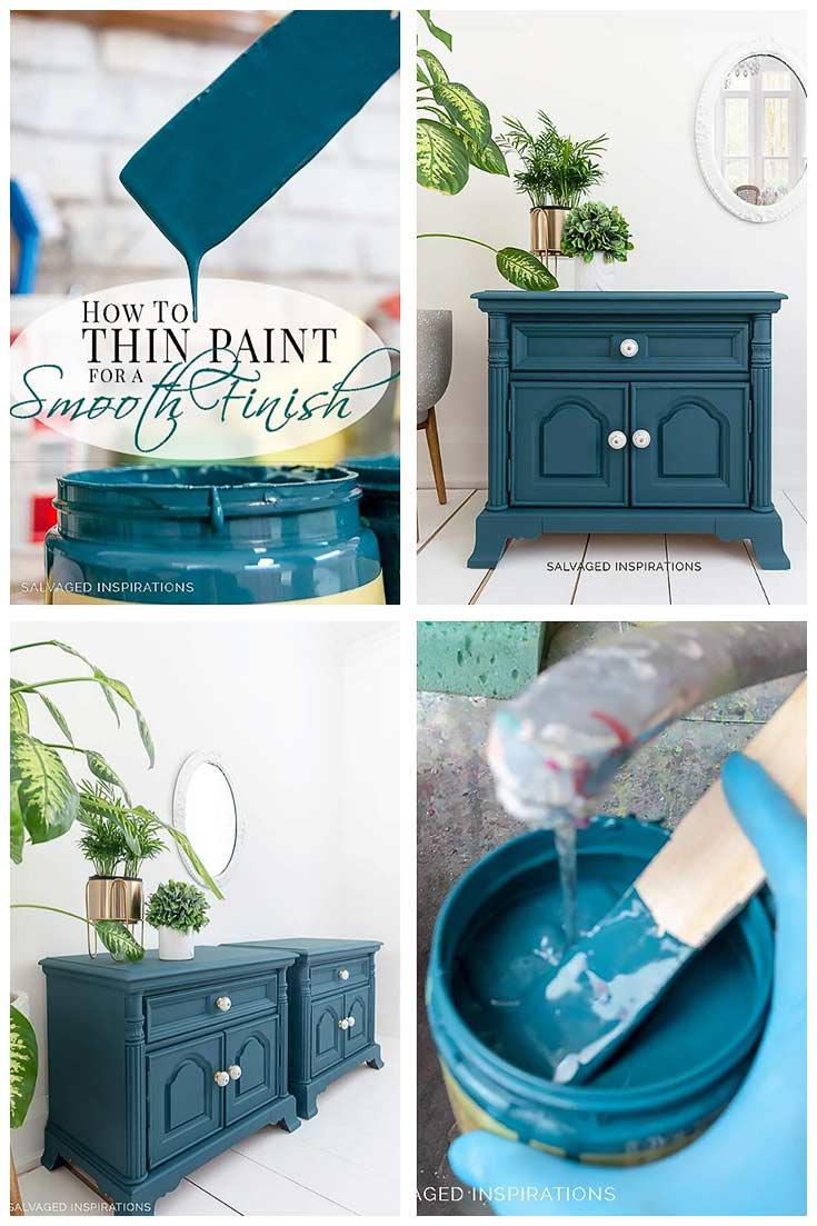 How To Thin Paint Salvaged Inspirations