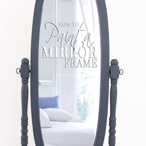 Dressing Mirror Painted How To