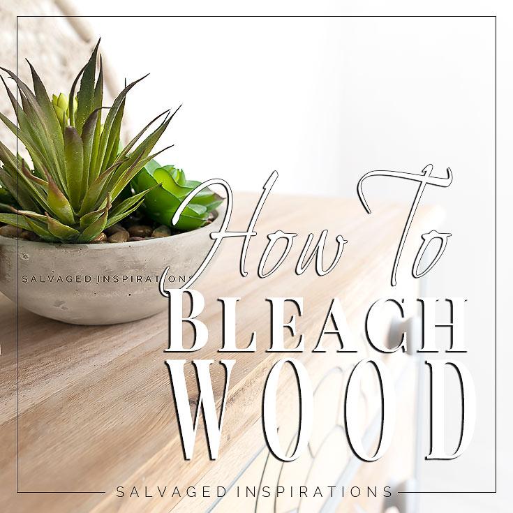 How To Bleach Wood Furniture1