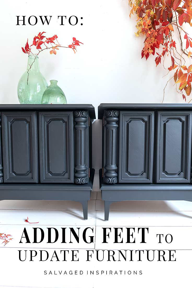How To- Adding Feet To Update Furniture