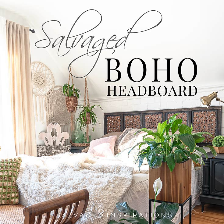 Salvaged Boho Headboard IG