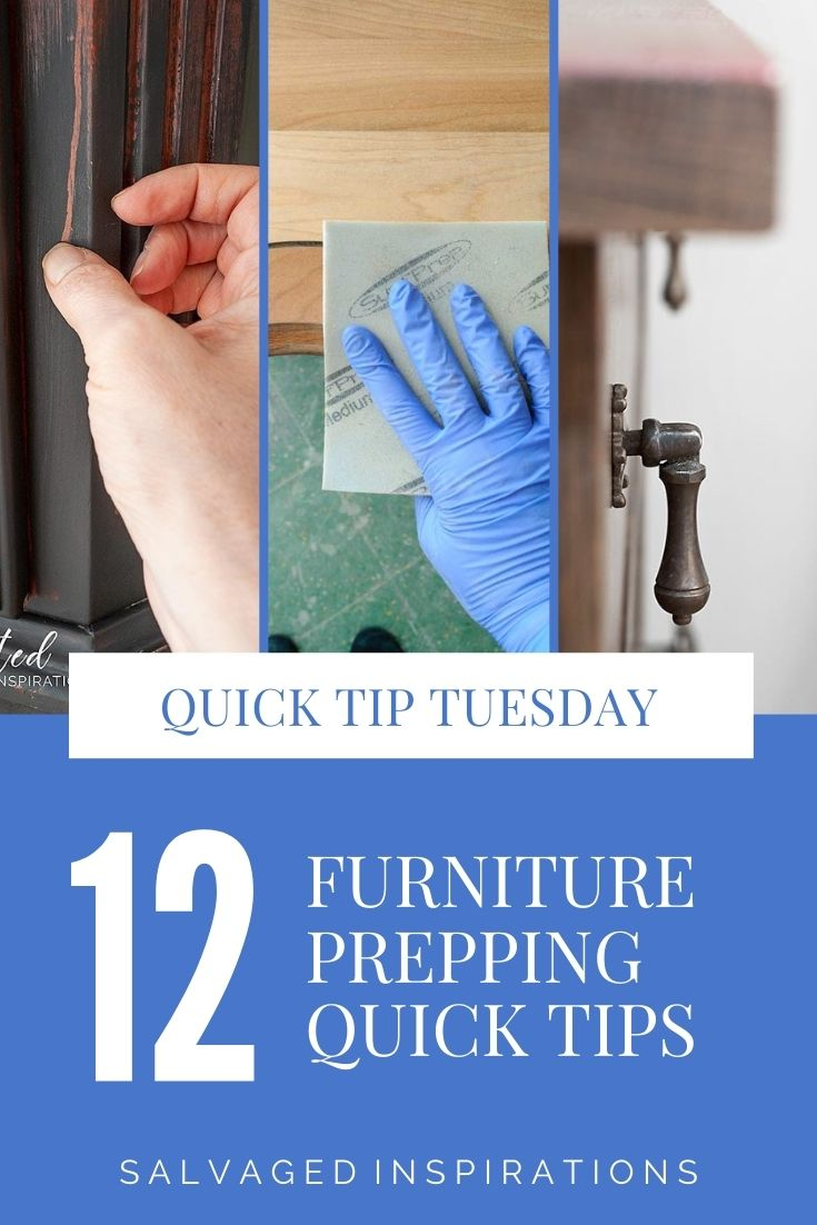 12 Furniture Prepping Quick Tips - Salvaged Inspirations
